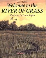 Welcome to the River of Grass