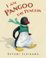 I Am Pangoo the Penguin