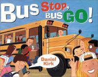Bus Stop, Bus Go!