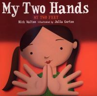 My Two Hands, My Two Feet
