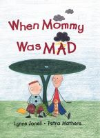 When Mommy Was Mad