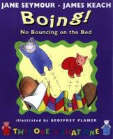 Boing! No Bouncing on the Bed