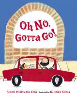Oh No, Gotta Go! book cover
