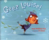 Geez Louise!