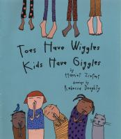 Toes Have Wiggles, Kids Have Giggles