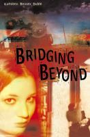 Bridging Beyond