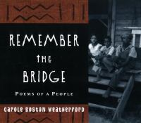 Remember the Bridge