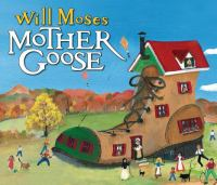 Will Moses' Mother Goose