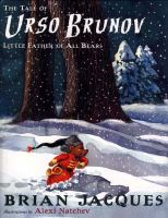The Tale of Urso Brunov
