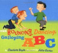 The Bouncing, Dancing, Galloping ABC