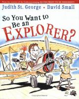 So You Want to Be An Explorer?