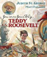 You're on your Way, Teddy Roosevelt!
