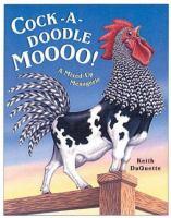 Cock-a-doodle Moooo!