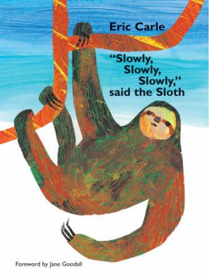 "Cover image for ""Slowly, Slowly, Slowly,"" Said the Sloth"