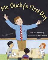 Mr. Ouchy's First Day of School