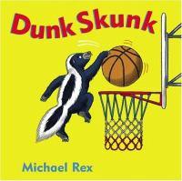 Dunk Skunk