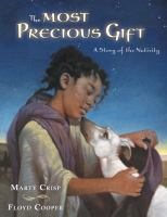 The Most Precious Gift