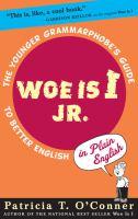 Woe Is I Jr