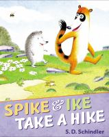 Spike and Ike Take A Hike