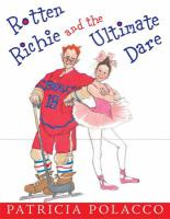 Rotten Richie and the Ultimate Dare