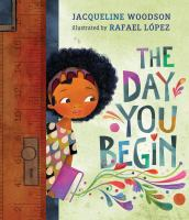 The Day You Begin [GRPL Toddler Book Club]