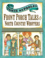 Tomie DePaola's Front Porch Tales & North Country Whoppers