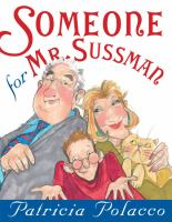 Someone for Mr. Sussman