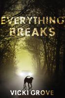 Everything Breaks