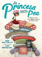 La Princesa and the Pea, by Juana Martinez-Neal