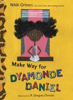 Make Way for Dyamonde Daniel
