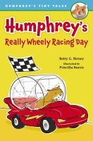 Humphrey's Really Wheely Racing Day