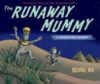Runaway Mummy