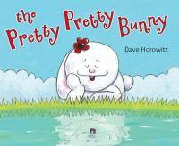 The Pretty, Pretty Bunny