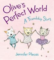 Olive's Perfect World