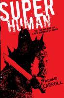 Super Human : [Quantum Prophecy Book 4]