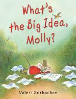 What's the Big Idea, Molly?