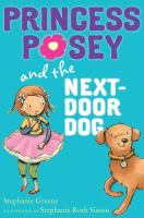 Princess Posey and the Next Door Dog