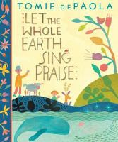 Let the Whole Earth Sing Praise