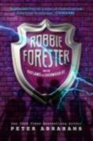 Robbie Forester and the Outlaws of Sherwood Street