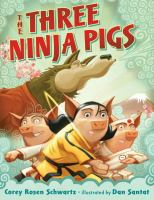 The Three Ninja Pigs