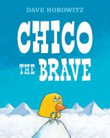 Chico the Brave