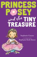 Princess Posey and the Tiny Treasure