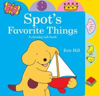 Spot's Favorite Things