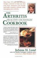 The Arthritis Healthy Exchanges Cookbook