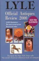 The Lyle Official Antiques Review, 2000
