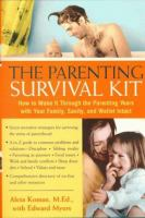The Parenting Survival Kit