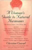 A Woman's Guide to Natural Hormones