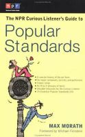 The NPR Curious Listener's Guide to Popular Standards