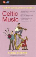 The NPR Curious Listener's Guide to Celtic Music
