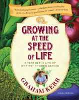 Growing at the Speed of Life